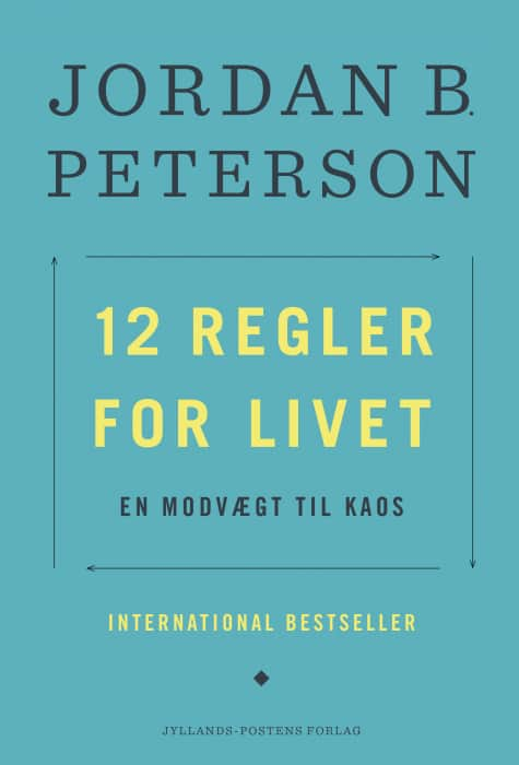 Jordan Peterson - 12 regler for livet